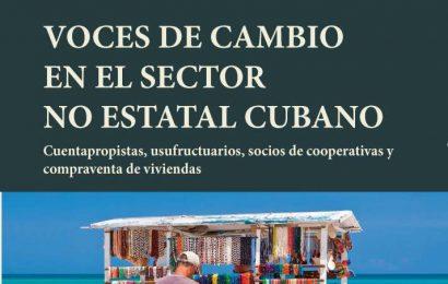 """""""Voces para el cambio"""", el libro que retrata al sector privado cubano"""